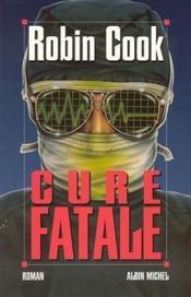 Cure fatale - Couverture - Format classique