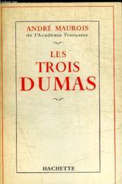 Les Trois Dumas - Couverture - Format classique