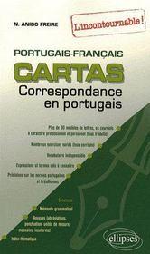 Portugais Cartas Livre De Correspondance L Incontournable Portugal Bresil Naiade Anido Freire