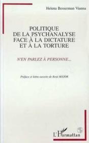 Politique De La Psychanalyse Face A La Dictature Et A - Couverture - Format classique