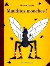 Maudites Mouches ! - Couverture - Format classique