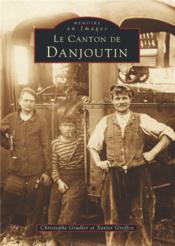 Le canton de Danjoutin - Couverture - Format classique