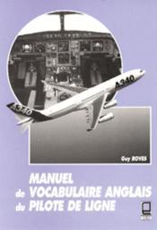 Manuel de vocabulaire anglais du pilote de ligne - Couverture - Format classique