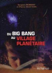 Du Big Bang au village planétaire - Couverture - Format classique