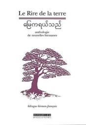 Le rire de la terre ; anthologie de nouvelles birmanes - Couverture - Format classique