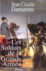 Soldats de la grande armée - Intérieur - Format classique