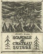 Scandale Au Chateau Suisse - Couverture - Format classique