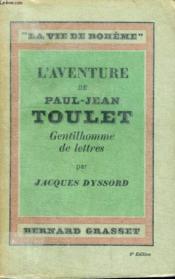La Vie De Boheme. L Aventure De Paul-Jean Toulet.Gentilhomme De Lettres. - Couverture - Format classique