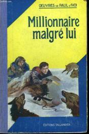 Millionnaire Malgre Lui - Couverture - Format classique