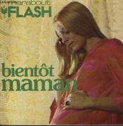 Heureuse Attente... Joyeuse Arrivee... Bientot Maman! - Couverture - Format classique