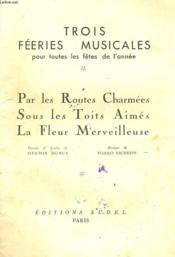 Par Les Routes Charmees - Sous Les Toits Aimes - La Fleur Merveilleuse - Couverture - Format classique