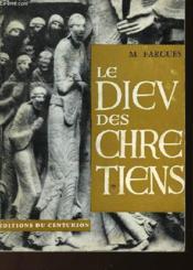 Le Dieu Des Chretiens - Couverture - Format classique
