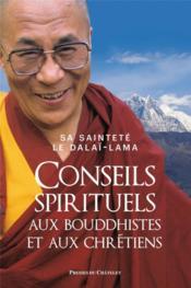 Conseils spirituels aux bouddhistes et aux chrétiens - Couverture - Format classique