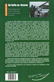Du Golfe Au Kosovo Renseignement, Action Speciale Et Nouvel Ordre Mondial - 4ème de couverture - Format classique