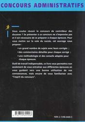 Controleur Des Douanes Categorie B Concours Methodologie Et Conseils Pratiques Sujets D'Entrainement - 4ème de couverture - Format classique
