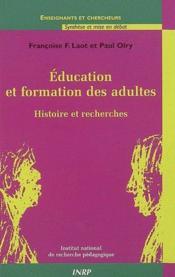 Éducation et formation des adultes ; histoire et recherches - Couverture - Format classique