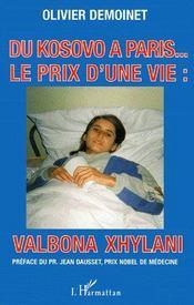 Du Kosovo à Paris ; le prix d'une vie ; Valbona Xhylani - Couverture - Format classique