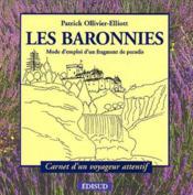 Les Baronnies ; mode d'emploi d'un fragment de paradis - Couverture - Format classique