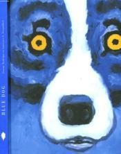 Blue Dog Pour La Trouver Tu Dois La Perdre - Couverture - Format classique