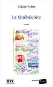 La Quebecoite - Couverture - Format classique