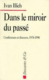 Dans le miroir du passé ; conférences et discours, 1978-1990 - Couverture - Format classique