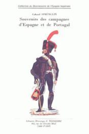Souvenirs des campagnes d'Espagne et de Portugal - Couverture - Format classique