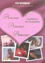 Amour amour amour ; la puissance de l'acceptation - Intérieur - Format classique