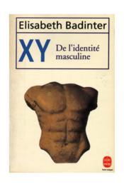 Xy ; de l'identité masculine - Couverture - Format classique