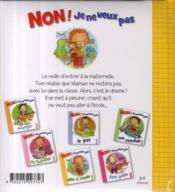 Non, Je Ne Veux Pas ; Aller A L'Ecole - 4ème de couverture - Format classique
