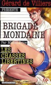 Brigade mondaine t.302 ; les chasses libertines - Couverture - Format classique