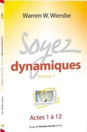 Soyez dynamiques ; actes 1 à 12 - Couverture - Format classique