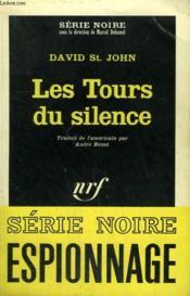 Les Tours Du Silence. Collection : Serie Noire N° 1021 - Couverture - Format classique