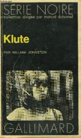 Collection : Serie Noire N° 1504 Klute - Couverture - Format classique
