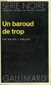 Collection : Serie Noire N° 1650 Un Baroud De Trop - Couverture - Format classique