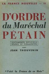La France Nouvelle Ii. Les Premiers Actes Du Marechal Petain. - Couverture - Format classique