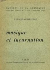 MUSIQUE ET INCARNATION. 5e CAHIER DE LA 23e SERIE. - Couverture - Format classique
