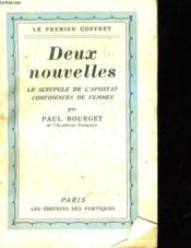 Deux Nouvelles: Le Scrupule De L'Apostat, Confidences De Femmes. - Couverture - Format classique