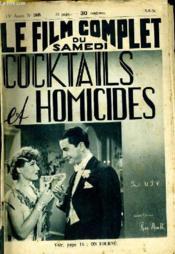 Le Film Complet Du Samedi N° 1849 - 15e Annee - Cocktails Et Homicides - Couverture - Format classique