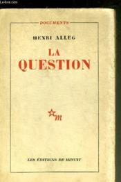 La Question - Collection Documents. - Couverture - Format classique