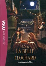 La Belle et le Clochard ; le roman du film - Couverture - Format classique