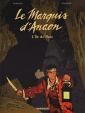 Le marquis d'Anaon T.1 ; l'île de Brac - Couverture - Format classique