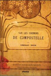 Sur les chemins de Compostelle - Couverture - Format classique