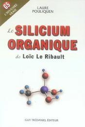 Silicium Organique De Loic Le Ribault (Le) - Intérieur - Format classique