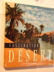 Fascination Desert - Intérieur - Format classique