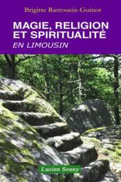 Magie, sorcellerie et spiritualité en Limousin - Couverture - Format classique