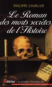 Le roman des morts secrètes de l'histoire - Couverture - Format classique