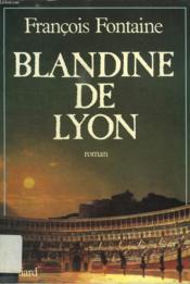 Blandine De Lyon. - Couverture - Format classique