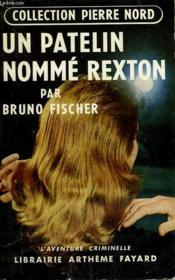 Un Patelin Nomme Rexton. Collection L'Aventure Criminelle N° 13. - Couverture - Format classique