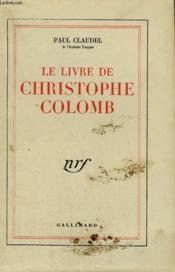 Le Livre De Christophe Colomb. - Couverture - Format classique