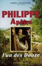 Philippe Apotre, L'Un Des Douze - Couverture - Format classique